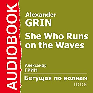 She Who Runs on the Waves [Russian Edition] Audiobook