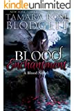 Blood Enchantment (#6): Alpha Warriors of the Blood (The Blood Series)