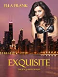 Exquisite (Exquisite Series)