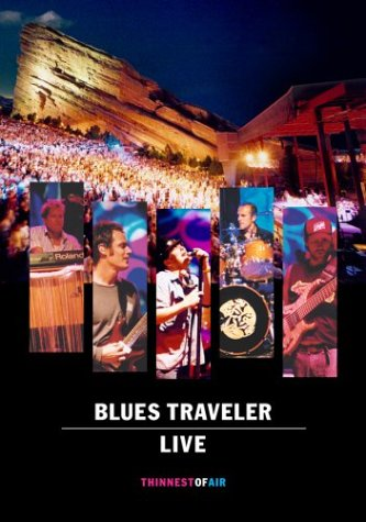 Blues Traveler - Live - Thinnest of Air