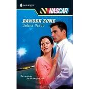 Danger Zone   [Debra Webb]