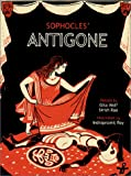Sophocles' Antigone (Greek Tragedies Retold) (0892366370) by Sophocles