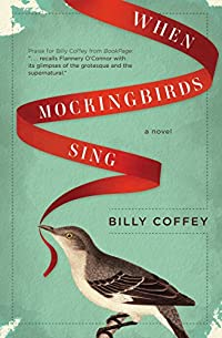 When Mockingbirds Sing by Billy Coffey ebook deal