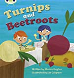 Monica Hughes Phonics Bug Turnips and Beetroot Phase 3 (Fiction)