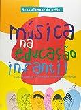 Musica Na Educaçao Infantil - Propostas Para A Formaçao Integral Da Criança - 9788585663650