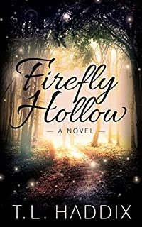 Firefly Hollow by T. L. Haddix ebook deal