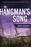 James Oswald The Hangman's Song (Detective Inspector Mclean)