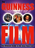 Guinness World Records The Guinness Book of Film:The Ultimate Guide to the Best Films Ever