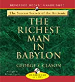 9781419349997: Richest Man in Babylon - The Success Secrets of the Ancients