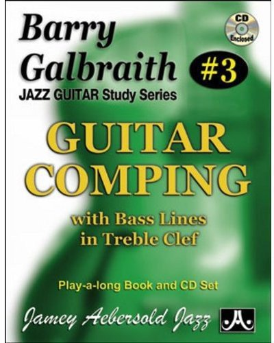 Barry Galbraith # 3 - Guitar Comping Play-A-Long (Book & CD Set) (Jazz Guitar Study) (Tapa Blanda)