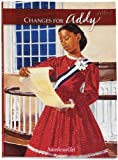 Changes for Addy: A Winter Story (American Girls Collection)