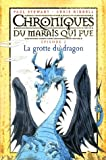 """Afficher """"Chroniques du marais qui pue n° 2<br /> La Grotte du dragon"""""""