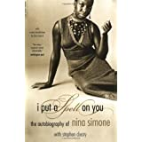 I Put A Spell On You: The Autobiography of Nina Simoneby Nina Simone