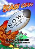 img - for Blast Off! Story Creations from Imagination Station book / textbook / text book