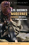 img - for Les guerres modernes racont  es aux civils... et aux militaires (French Edition) book / textbook / text book