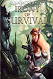 Irony of Survival (The Zharmae Anthology) (Volume 3)