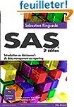 SAS : Introduction au d�cisionnel : d...