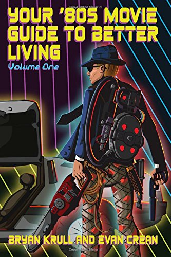 80s Film Guide to Better Living: Volume 1