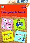 Unforgettable French: Memory Tricks t...