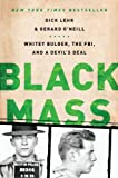 Black Mass: Whitey Bulger, the FBI, and a Devils Deal
