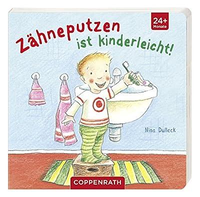 Zähneputzen ist kinderleicht!: (Verkaufseinheit) (Bücher für die Kleinsten)