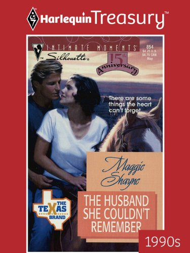 The Husband She Couldn't Remember (The Texas Brand; Silhouette Intimate Moments, No. 854)