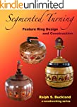 Segmented Turning: Feature Ring Desig...