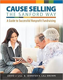 Cause Selling - The Sanford Way