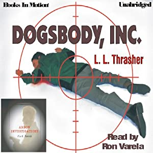 Dogsbody Inc.: Zach Smith, Book 2 | [L. L. Thrasher]