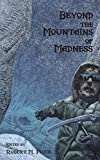 img - for Beyond the Mountains of Madness book / textbook / text book