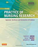 img - for The Practice of Nursing Research: Appraisal, Synthesis, and Generation of Evidence, 7e book / textbook / text book