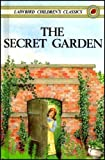The Secret Garden (Ladybird Childrens Classics)