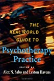 img - for The Real World Guide to Psychotherapy Practice book / textbook / text book