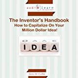 img - for The Inventor's Handbook: How to Capitalize on Your Million Dollar Idea! book / textbook / text book