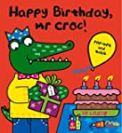 Happy Birthday, Mr Croc!
