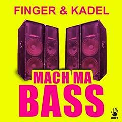 Mach ma Bass (Radio Edit)