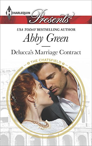 Abby Green - Delucca's Marriage Contract (The Chatsfield)