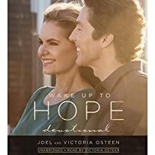 Wake Up to Hope: Devotional Audiobook by Joel Osteen, Victoria Osteen Narrated by Victoria Osteen