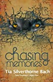 Chasing Memories (Tala Prophecy)