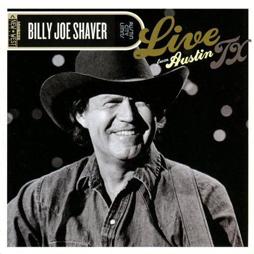 Billy Joe Shaver – Live From Austin TX (2012) [FLAC]