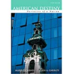 VangoNotes for American Destiny: Narrative of a Nation, 3/e | Mark C. Carnes,John A. Garraty