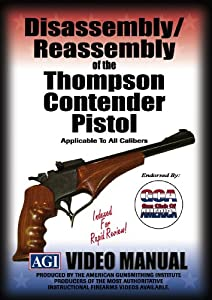 Disassembly/Reassembly of the Thompson Contender Pistol