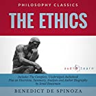 The Ethics: The Complete Work Plus an Overview, Chapter by Chapter Summary and Author Biography! Hörbuch von Benedict de Spinoza, Israel Bouseman Gesprochen von: Joe Bianco