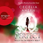 Perfect: Willst du die perfekte Welt? (Perfect 2) | Cecelia Ahern