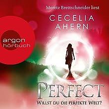 Perfect: Willst du die perfekte Welt? (Perfect 2) Hörbuch von Cecelia Ahern Gesprochen von: Merete Brettschneider