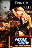 img - for Freak Show (Alexa O'Brien Huntress Book 7) book / textbook / text book