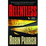 Relentless (Dominion Trilogy #1) ~ Robin Parrish