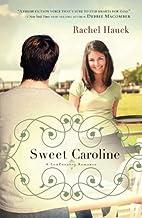 Sweet Caroline by Hauck, Rachel [Tomas…