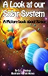 A Look at our Solar System: A Childre...