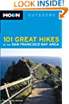 Moon 101 Great Hikes of the San Franc...